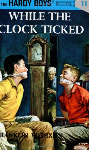 The Hardy Boys While the Clock Ticked